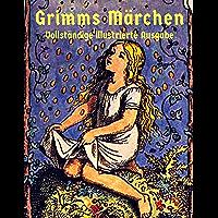 Grimms Märchen: Vollständige Ausgabe mit über 400 Illustrationen (German Edition)