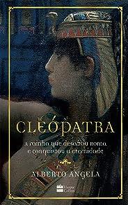 Cleópatra: A rainha que desafiou Roma e conquistou a eternidade