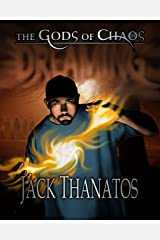Dreaming (The Gods of Chaos Book 1) Kindle Edition