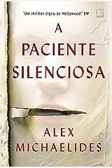 A Paciente Silenciosa (Em Portugues do Brasil) Paperback
