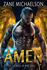 AMEN: The Angel of Mine Series Kindle Edition