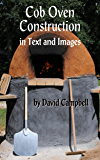 Cob Oven Construction in Text and Images