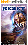 Reset: The Gray-Matter Chronicles Book 2 (The Matter Chronicles 5)