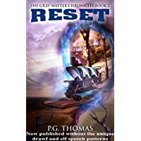 Reset: The Gray-Matter Chronicles Book 2 (The Matter Chronicles 5) (English Edition)