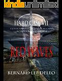Hard Case VII - Red Waves (John Harding Series Book 7)