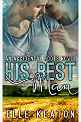 His Best Man (Accidental Roots Book 7) Kindle Edition