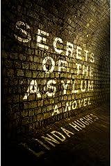 Secrets of the Asylum (The Secrets Trilogy Book 1) Kindle Edition