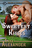Sweetest Kisses (Men of the Sprawling A Ranch Book 4)