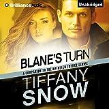 Blane's Turn: Kathleen Turner