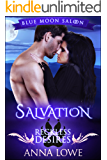 Salvation: Reckless Desires (Blue Moon Saloon Book 4)