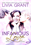 Infamous Love: A Black Light Prequel