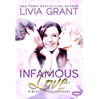 Infamous Love: A Black Light Prequel (English Edition)