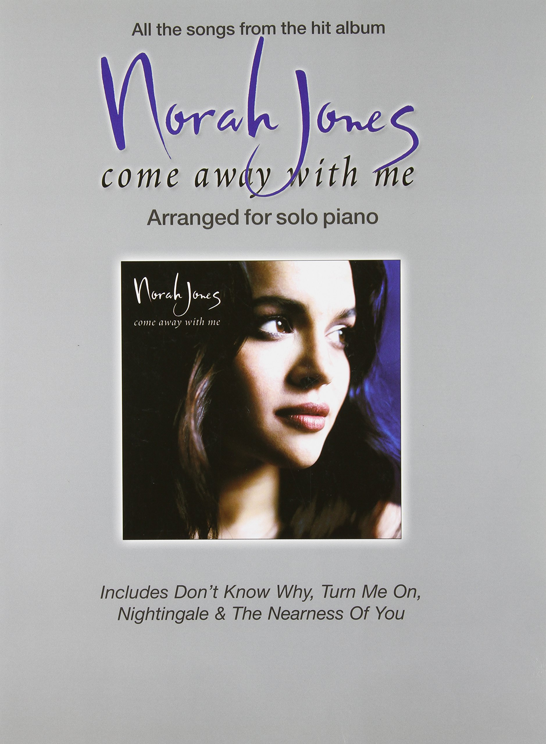 """Download Norah Jones """" Come Away with Me """" : Arranged for Solo Piano pdf"""