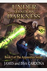 Under the Shadow of Darkness: Book 1 of the Apprentice Series Kindle Edition