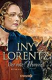 Der rote Himmel: Roman (Die Auswanderer-Saga 4)