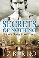 Secrets of Nothing (Secrets Series Book 3) Kindle Edition