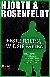 Feste feiern, wie sie fallen (German Edition)