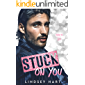 Stuck on You: A Steamy Enemies To Lovers Rom Com (Fated To Love You)