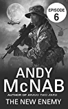 The New Enemy: Episode 6 (Liam Scott series Book 3)