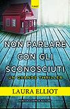 Non parlare con gli sconosciuti (eNewton Narrativa) (Italian Edition)