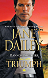 Bannon Brothers: Triumph (Bannon Brothers series Book 3)