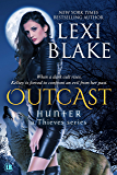 Outcast (Hunter: A Thieves Series Book 4)