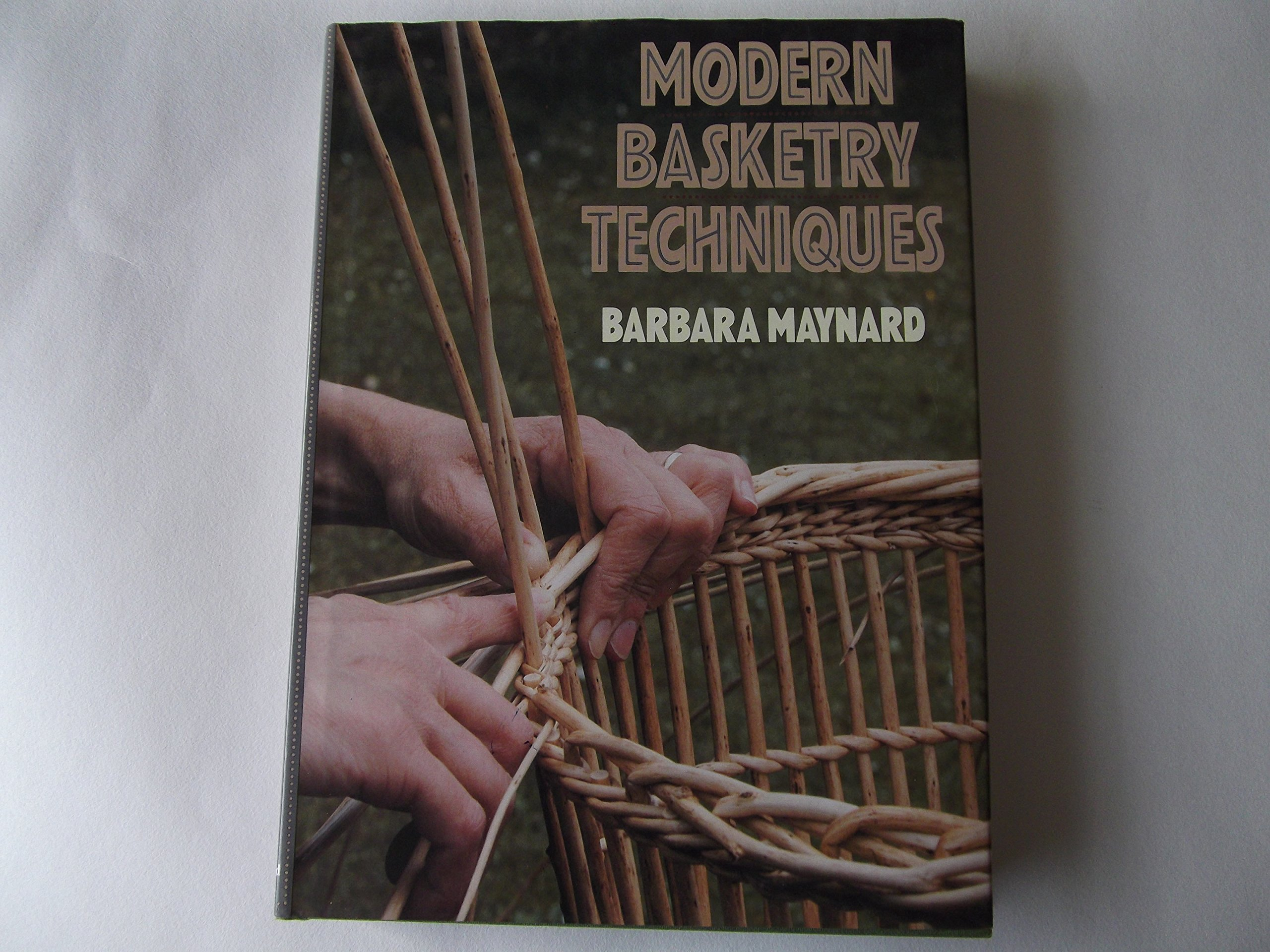 Modern Basketry Techniques