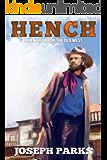 Hench: A Hench Novel