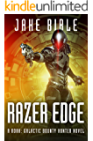 Razer Edge: A Roak: Galactic Bounty Hunter Novel