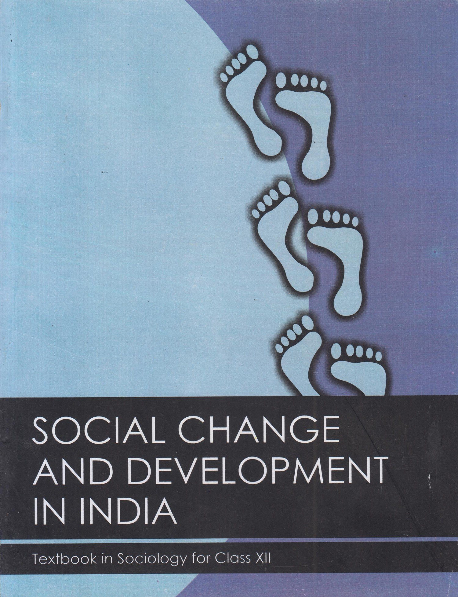 Social Change and Development in India By NCERT >> Review and Free Download