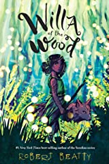 Willa of the Wood (Willa of the Wood, Book 1) (Willa of the Wood, 1) Hardcover