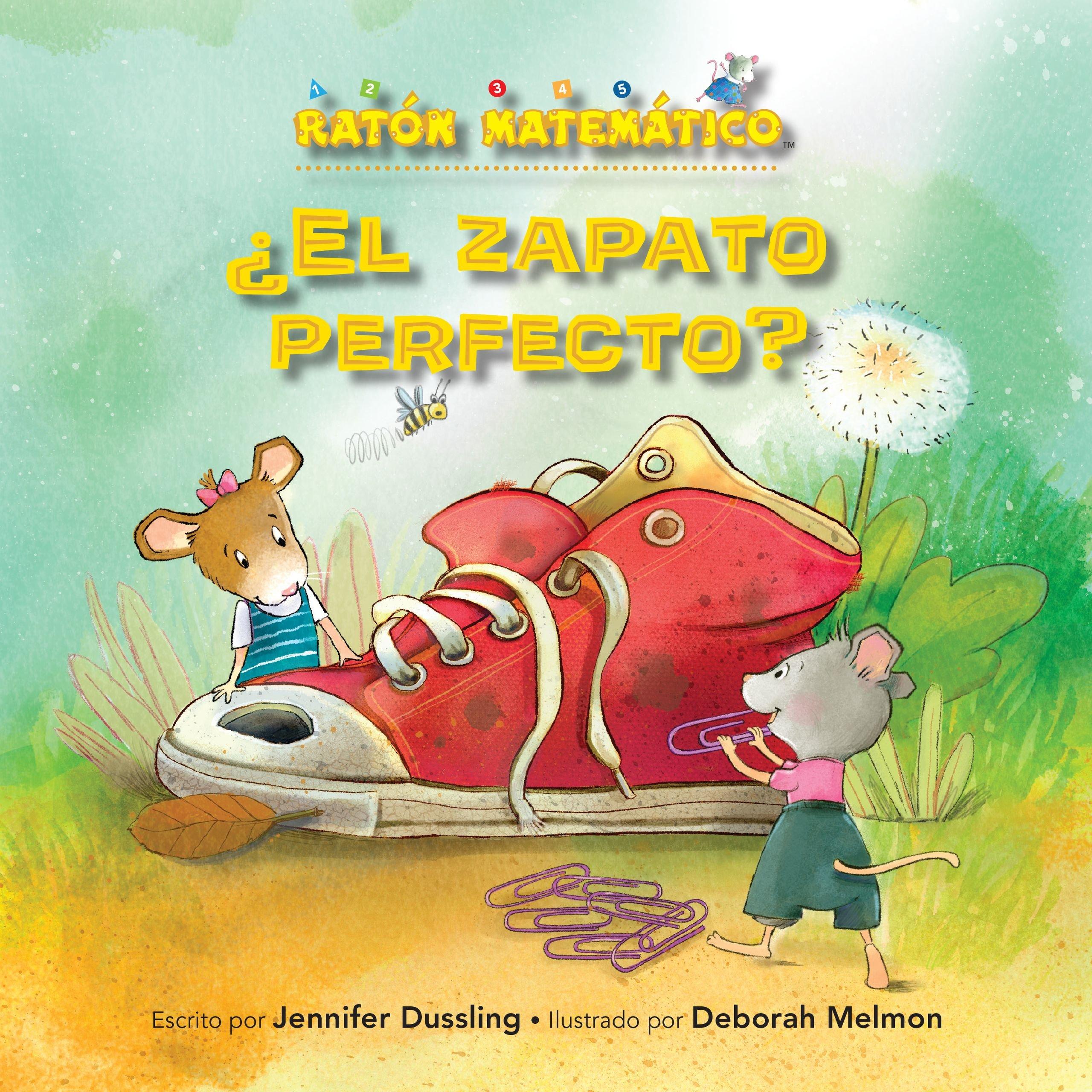¿el Zapato Perfecto? (If the Shoe Fits): Unidades de Medida No Convencionales (Nonstandard Units of Measurement) (Ratón Matemático / Mouse Math) (Spanish ...