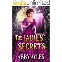 The Ladies' Secrets: A Clean & Sweet Regency Historical Romance Collection