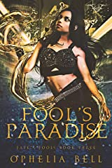 Fool's Paradise (Fate's Fools Book 3) Kindle Edition