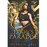Fool's Paradise (Fate's Fools Book 3)