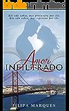 Amor Infiltrado (Portuguese Edition)