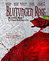 Bleeding Rose - Extended Director's Cut (Blutungen Rose) [OV]