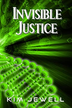 Invisible Justice (Justice Series Book 1)