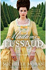Madame Tussaud: A Novel of the French Revolution Paperback