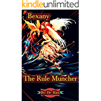 Bexany: The Rule Muncher (English Edition)