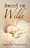 Sweet on Wilde (Sweet on You Book 1)