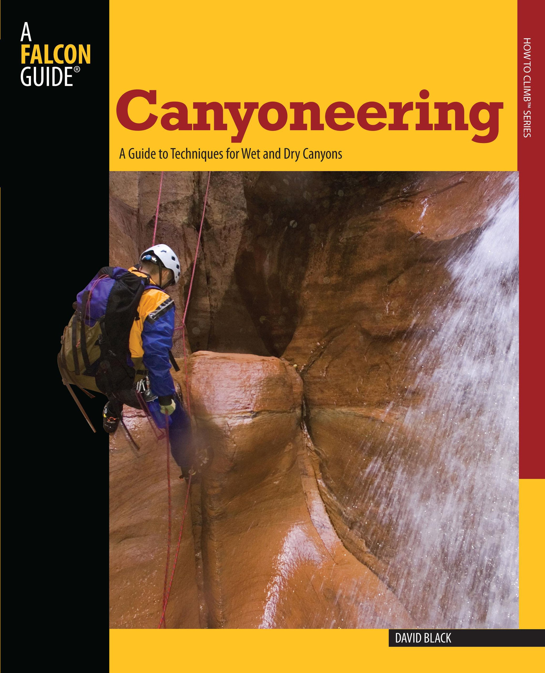 Canyoneering Guide Techniques Canyons Climb product image