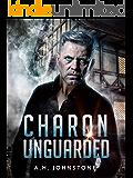 Charon Unguarded (Ferryman Saga Book 1)
