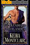 The Banished Highlander: A Scottish Historical Romance