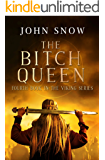 The Bitch Queen (The Viking Series Book 4) (English Edition)