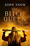 The Bitch Queen (The Viking Series Book 4)