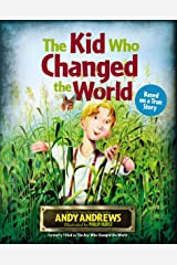 The Kid Who Changed the  World Hardcover