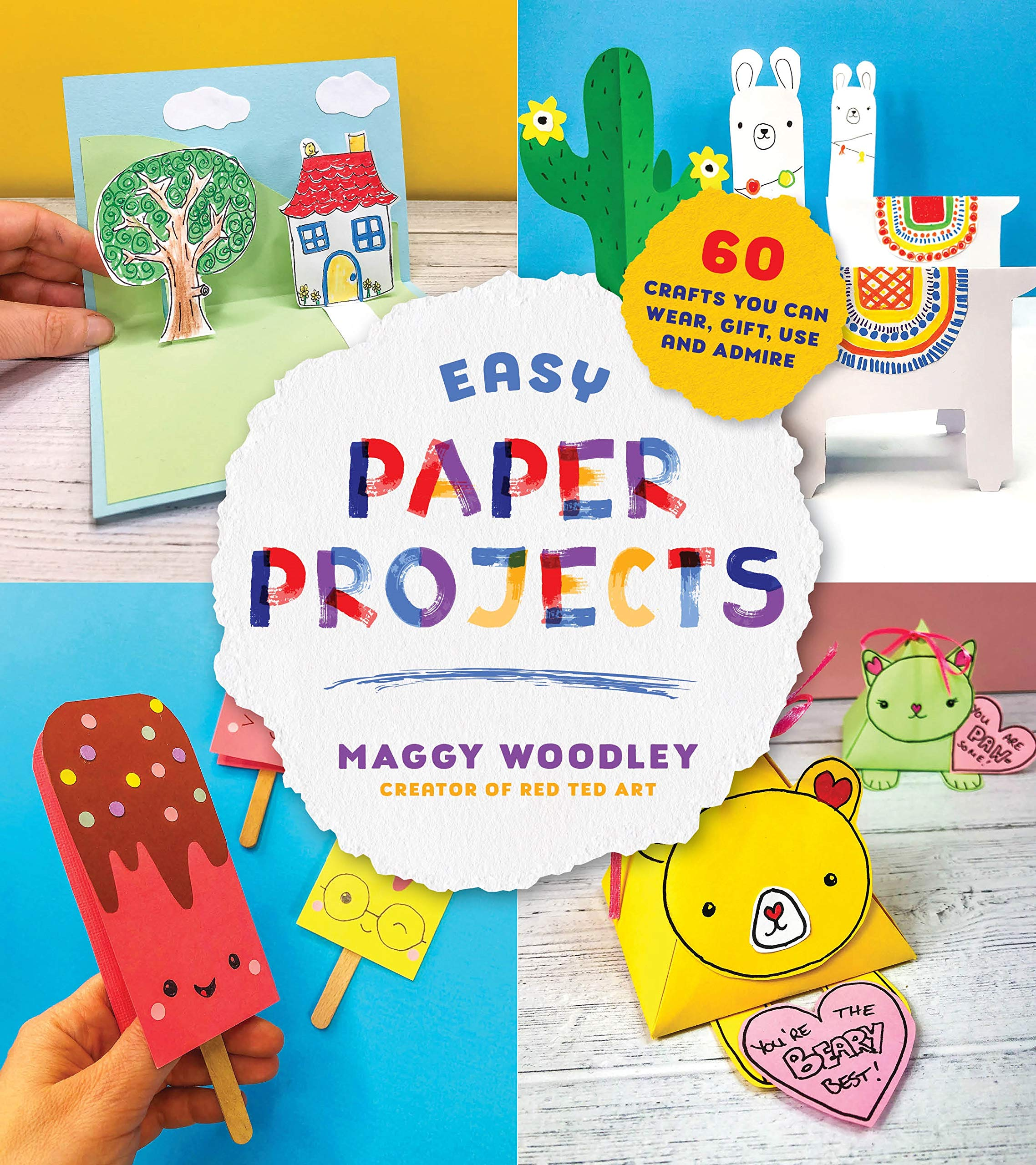 Easy Paper Projects 60 Crafts You Can Wear Gift Use And