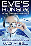Eve's Hungry: Forbidden Apple (iWars Trilogy Book 1)