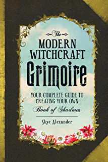 Amazon the modern guide to witchcraft your complete guide to the modern witchcraft grimoire your complete guide to creating your own book of shadows fandeluxe Image collections